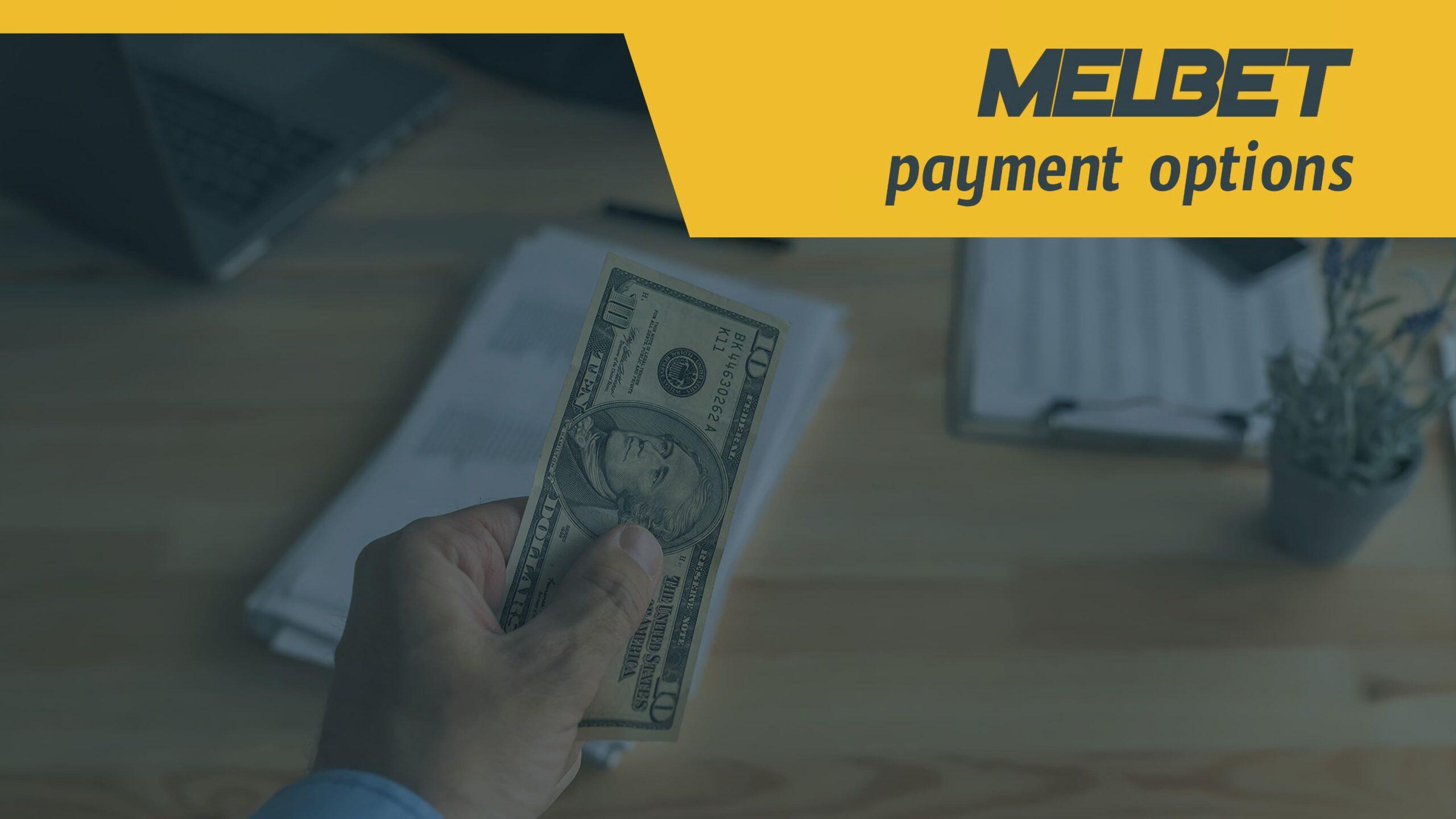 Melbet payment options